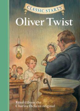 Oliver Twist (Classic Starts Series)