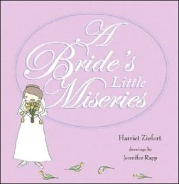 A Bride's Little Miseries