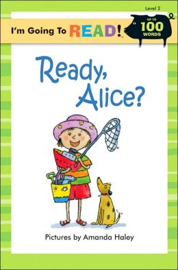 I'm Going to Read!: Ready, Alice, Level 2