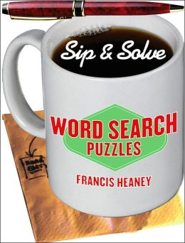 Sip & Solve: Word Search Puzzles