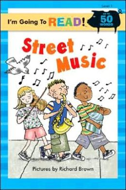 Street Music (I'm Going to Read Series: Level 1)