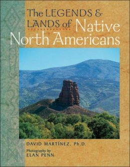 Legends and Lands of Native North Americans