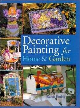 Decorative Painting for Home and Garden
