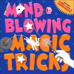 Mind-Blowing Magic Tricks