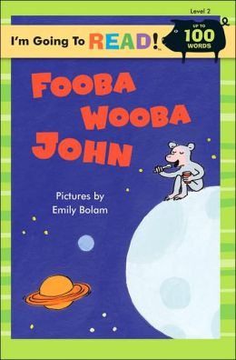 Fooba Wooba John (I'm Going to Read Series: Level 2)