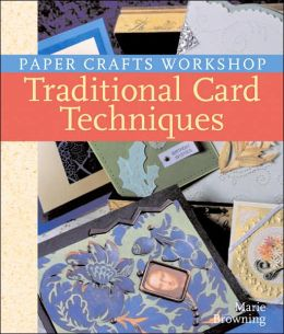 Paper Crafts Workshop: Traditional Card Techniques