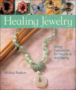 Healing Jewelry: Using Gemstones for Health and Well-Being