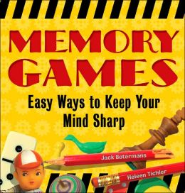 Memory Games: Easy Ways to Keep Your Mind Sharp