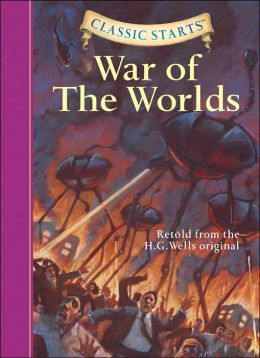 The War of the Worlds (Classic Starts Series)