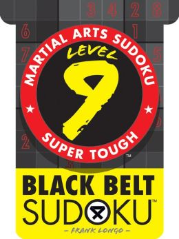 Martial Arts Sudoku Level 9: Black Belt Sudoku