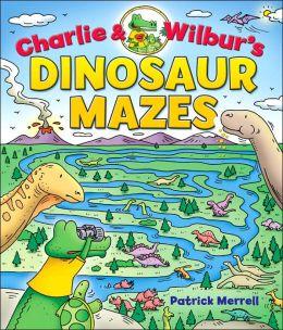 Charlie & Wilbur's Dinosaur Mazes