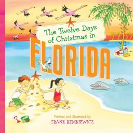 The Twelve Days of Christmas in Florida (Twelve Days of Christmas In... Series)