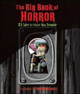 The Big Book of Horror: 21 Tales to Make You Tremble