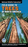 Book Cover Image. Title: National Wildlife Federation Field Guide to Trees of North America, Author: Bruce Kershner