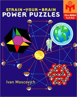 Strain-Your-Brain Power Puzzles (Official MENSA Puzzle Book Series)