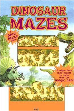 Dinosaur Mazes: A Mini Maze Book