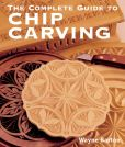 Book Cover Image. Title: The Complete Guide to Chip Carving, Author: Wayne Barton
