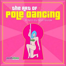 The Art of Pole Dancing: A Spin-by-Spin Guide