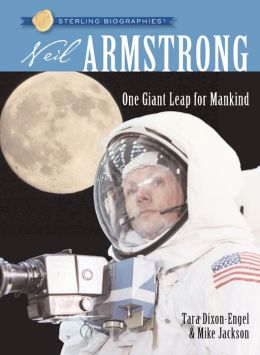 Neil Armstrong: One Giant Leap for Mankind (Sterling Biographies Series)