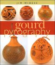 Book Cover Image. Title: Gourd Pyrography, Author: Jim Widess