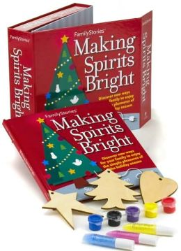 FamilyStories: Making Spirits Bright