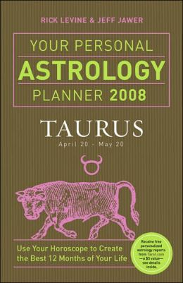Your Personal Astrology Planner 2008: Taurus