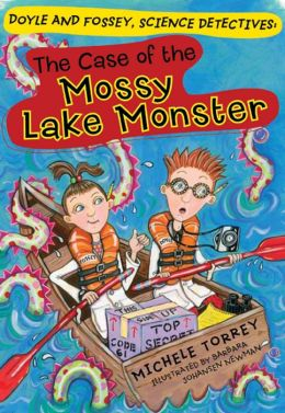 The Case of the Mossy Lake Monster (Doyle and Fossey, Science Detectives Series)