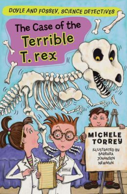 The Case of the Terrible T- Rex (Doyle and Fossey, Science Detectives Series)