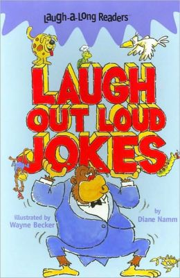 Laugh-A-Long Readers: Laugh Out Loud Jokes