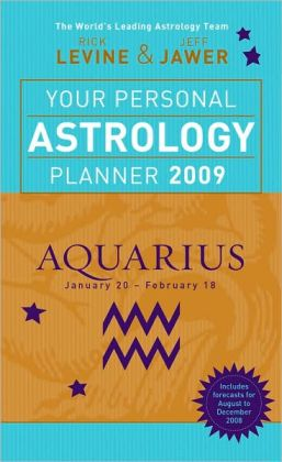 Your Personal Astrology Planner 2009: Aquarius