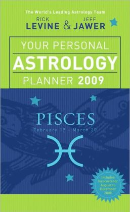 Your Personal Astrology Planner 2009: Pisces