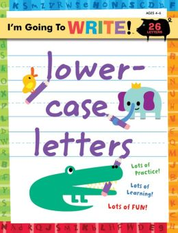 Lowercase Letters (I'm Going to Write Series)