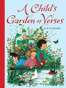 A Child 39 S Garden Of Verses By Robert Louis Stevenson 9781402750625 Hardcover Barnes Noble