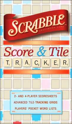 SCRABBLE ® Score and Tile Tracker