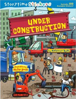Under Construction (Storytime Stickers Series)