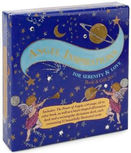 Angel Inspirations for Serenity and Love: Book and Gift Set