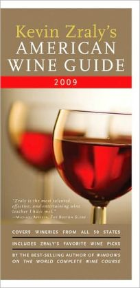Kevin Zraly's American Wine Guide: 2009