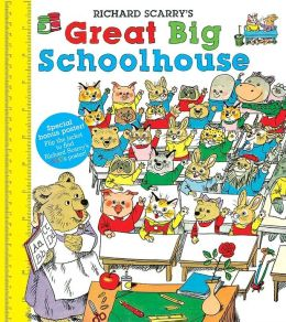 Richard Scarry's Great Big Schoolhouse