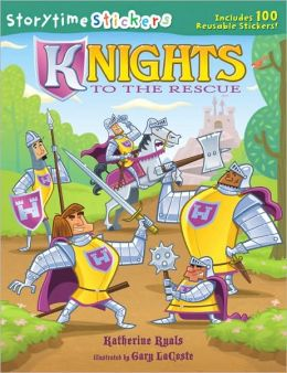 Storytime Stickers: Knights to the Rescue