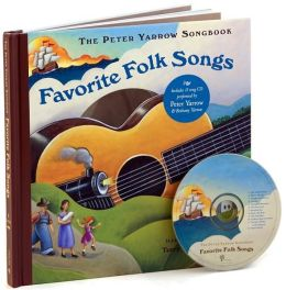 Favorite Folk Songs (Peter Yarrow Songbook Series)