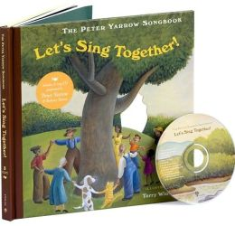 Let's Sing Together! (Peter Yarrow Songbook Series)