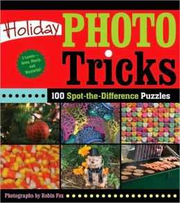 Holiday Photo Tricks: 100 Spot-the-Difference Puzzles
