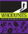 Book Cover Image. Title: Whodunits:  More Than 100 Mysteries for You to Solve!, Author: Stanley Smith