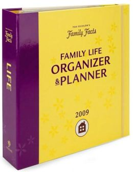 2009 Family Facts Family Life Organizer & Planner