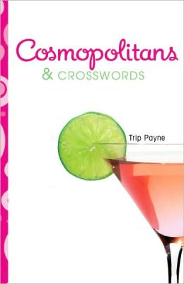 Cosmopolitans & Crosswords