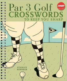 Par 3 Golf Crosswords to Keep You Sharp (AARP Series)