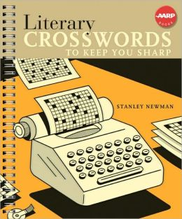 Literary Crosswords to Keep You Sharp (AARP Series)