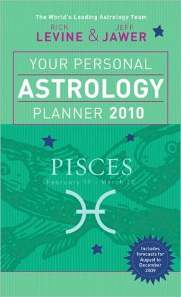 Your Personal Astrology Planner 2010: Pisces
