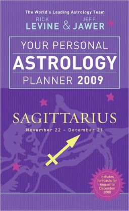 Your Personal Astrology Planner 2010: Sagittarius