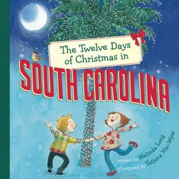 The Twelve Days of Christmas in South Carolia
